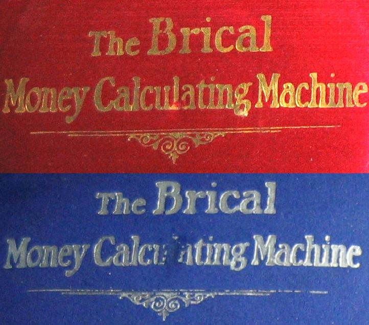 British Calculators BriCal for Compound Addition Red and Blue Satin with Fancy Lettering